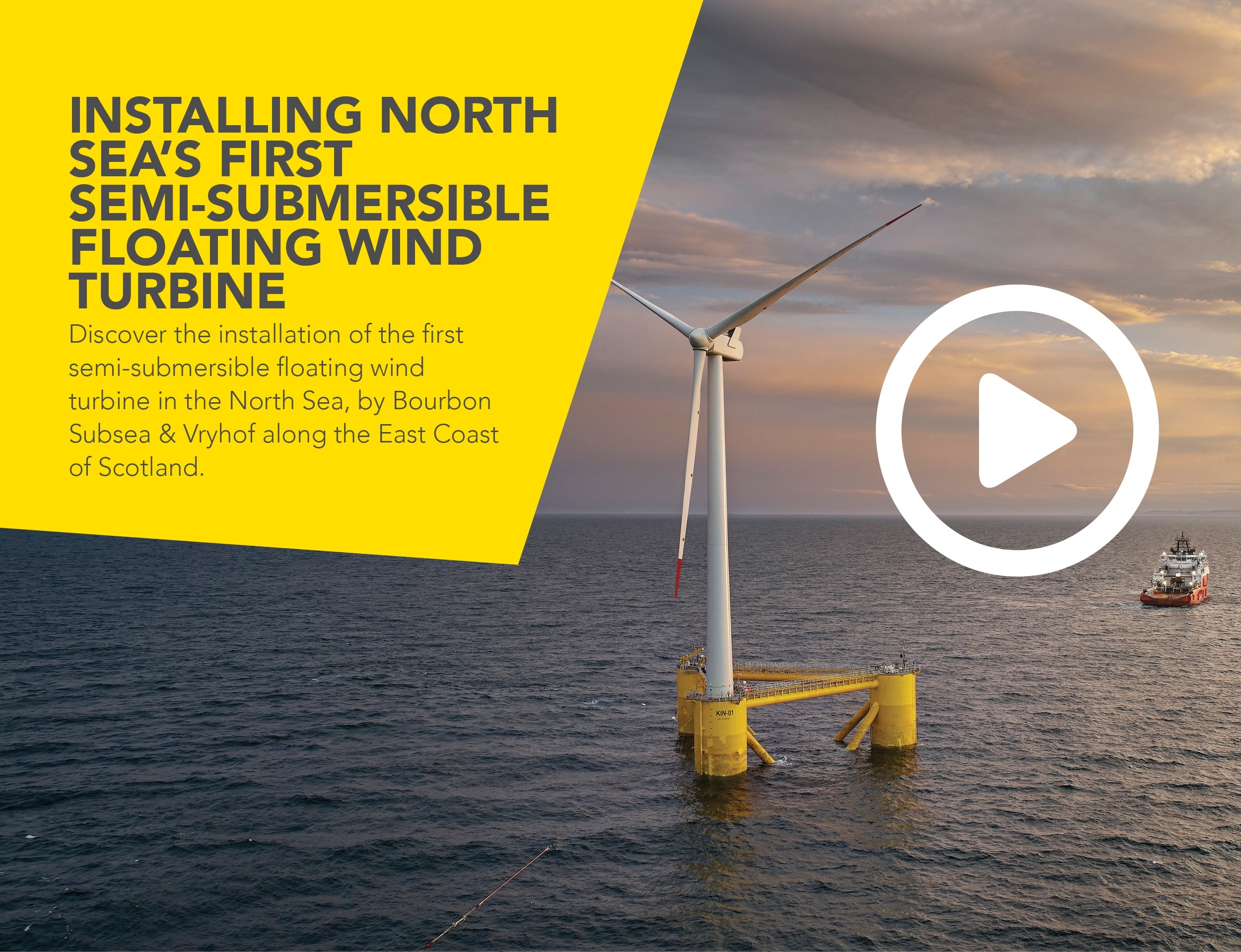 Installing North Sea's first  semi-submersible floating wind turbine